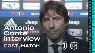JUVENTUS 2-0 INTER | ANTONIO CONTE EXCLUSIVE INTERVIEW: