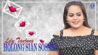 Holong Sian Sosmed (Official Lirik Video) - Lely Tanjung