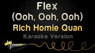 Rich Homie Quan - Flex (Ooh, Ooh, Ooh) (Karaoke Version)
