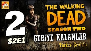 THE WALKING DEAD SEZON 2 E1 #2 Şüphe - Türkçe Çevirili