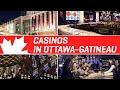 CASINO IN OTTAWA GATINEAU | Gambling in Canada