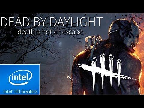DEAD BY DAYLIGHT | LOW END PC TEST | INTEL HD 4000 | 4 GB RAM | i3 |
