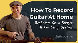 How to Record Guitar at Home On A Budget