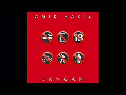 Amir Hariz - Jangan (2015) #Repost