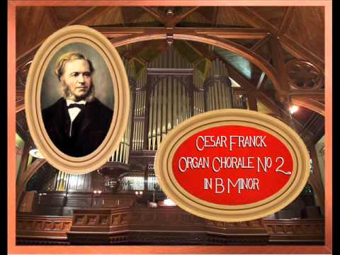 Franck - Organ Chorale No.2 in B Minor