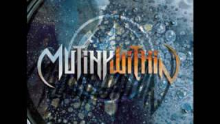 Mutiny Within - Reflections