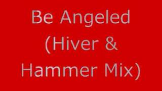 Be Angeled (Hiver & Hammer Remix) - Jam & Spoon