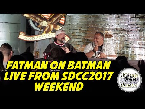 FATMAN ON BATMAN LIVE FROM San Diego Comic Con 2017