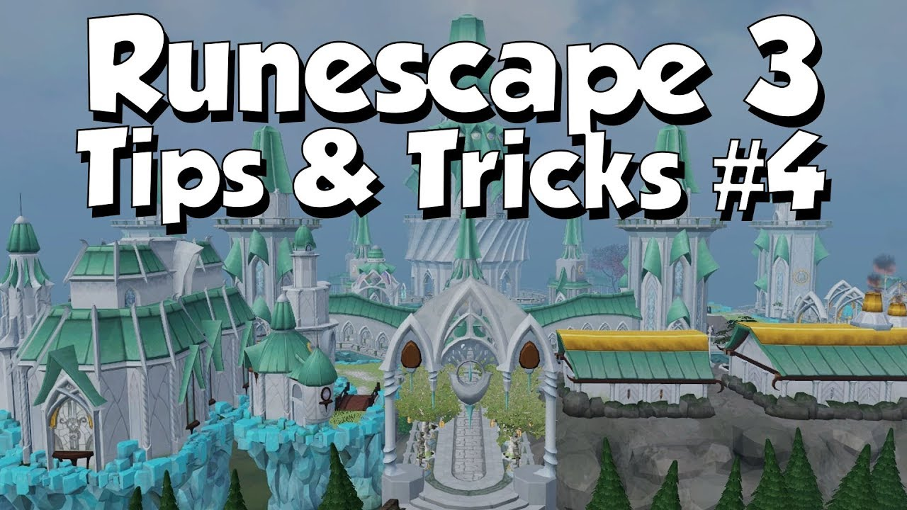 Tips & Tricks #4 [Runescape 3] Even More Quality of Life Tips!