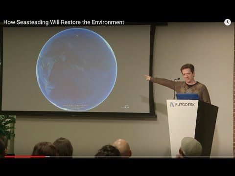 How Seasteading Will Restore the Environment