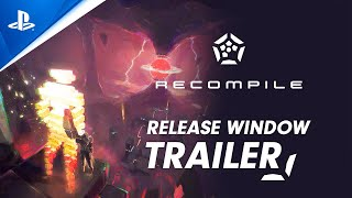 Recompile - Release Window Trailer | PS5