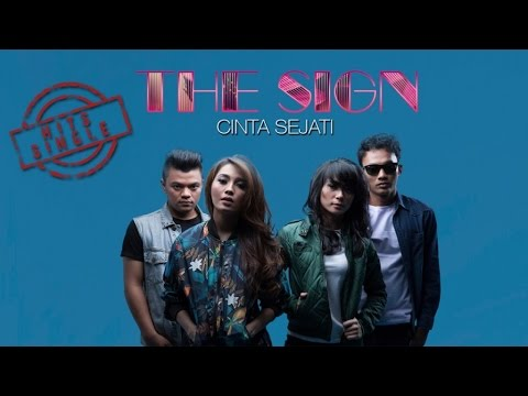 The Sign - Cinta Sejati ( Lyric)