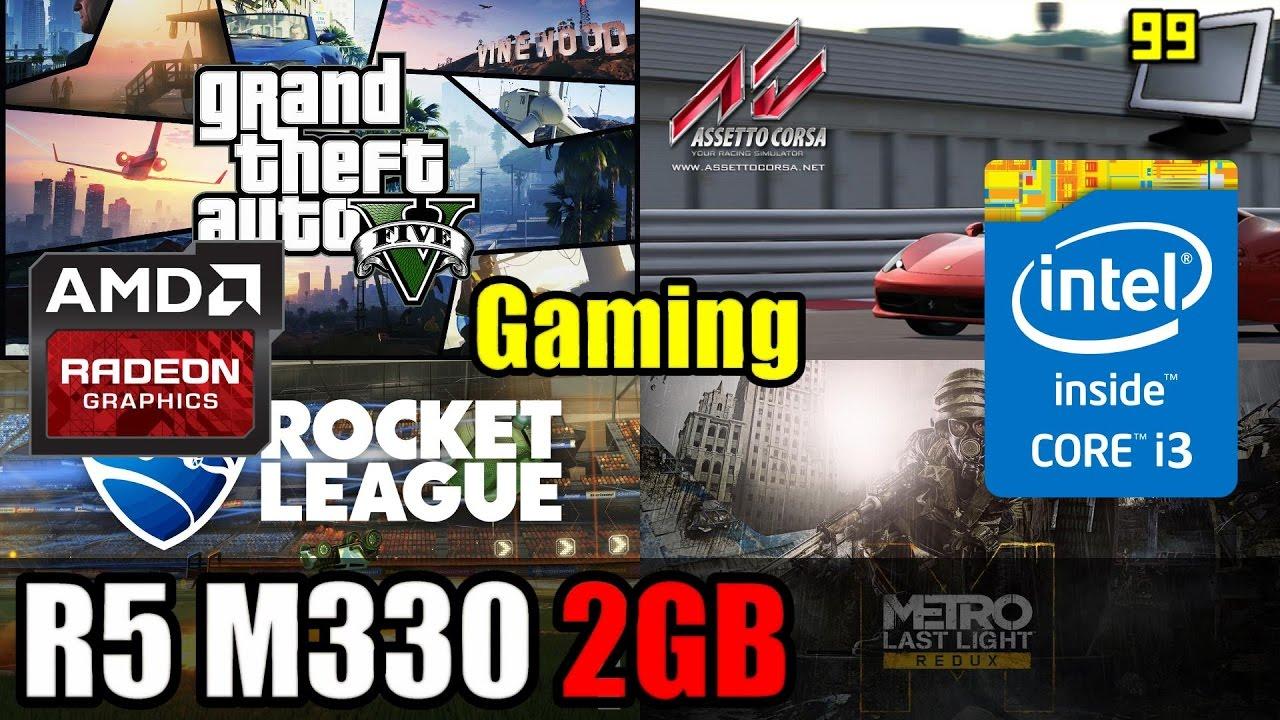 Gaming on Radeon R5 M330 2GB: GTA5, AC, Metro Redux, Rocket League,  TrackMania Turbo