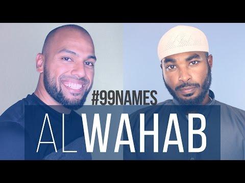 Al Wahab | Ammar AlShukry | 99 Names EP07