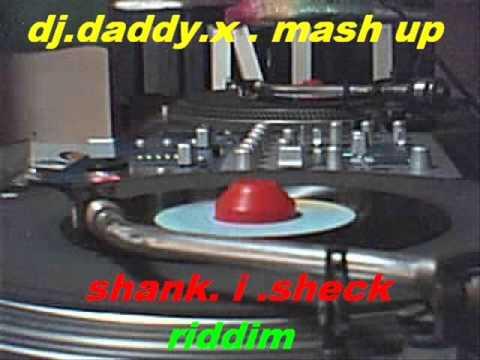 Shank I Sheck Riddim.....1982 .... Dj Daddyx Mash Up