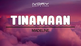 Madeline - Tinamaan (Official Lyric Video)