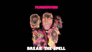 Pilgrim Fathers - Break The Spell