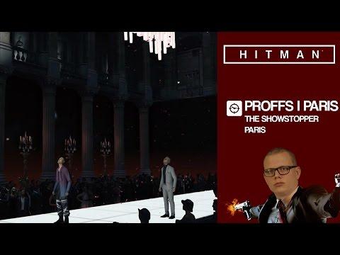 PROFFS I PARIS | Hitman på Svenska med figgehn #92