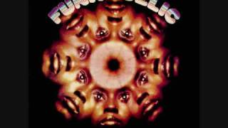 Funkadelic - Funkadelic - 03 - Music For My Mother