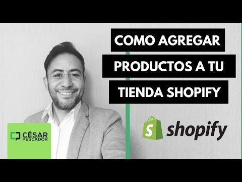 Shopify Training Como Subir Tus Productos A Una Tienda Shopify