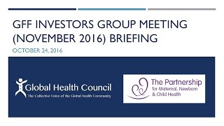 Global Financing Facility (GFF): Briefing on the November Investors Group IG Meeting