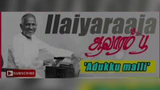 Adukku malli eduthu vandhu / Aavarampoo /SPB/ S Janaki/ Ilayaraja /Vineeth/ Karokae / Tamil hit Song