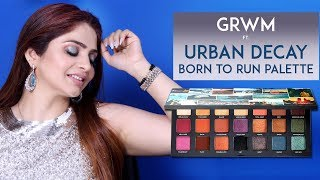 Eye Makeup Tutorial | Get Ready With Me | BORN TO RUN By Urban Decay | Full Face Makeup Tutorial