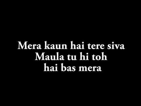 Maula Sun Le Re Lyrics - Madras Cafe Song | Papon HD