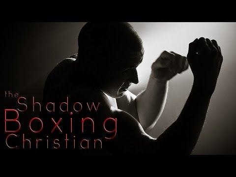 The Shadow Boxing Christian
