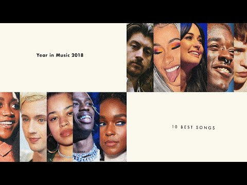The 10 Best Songs of 2018