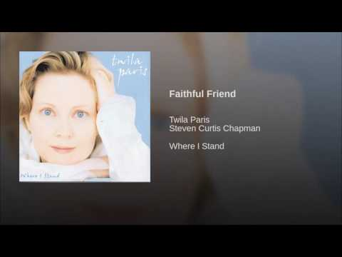 121 TWILA PARIS Faithful Friend