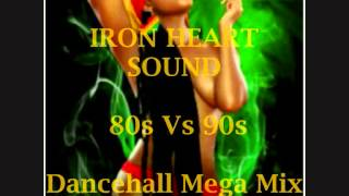 2014 Old School Dancehall Mix {IRON HEART SOUND}Super Cat,Cutty Ranks,Shabba Ranks,Lady Saw,Patra