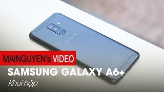 Mở hộp Samsung Galaxy A6+: Mức giá mới là điều quan trọng - www.mainguyen.vn