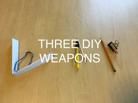 Three DIY Weapons | Easy | - How To Do Everything