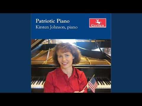 """Concert Paraphrase on National Airs for Piano, Op. 48 """"Union"""""""