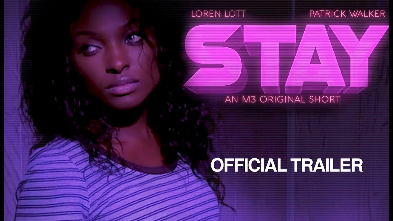 STAY - OFFICIAL TRAILER