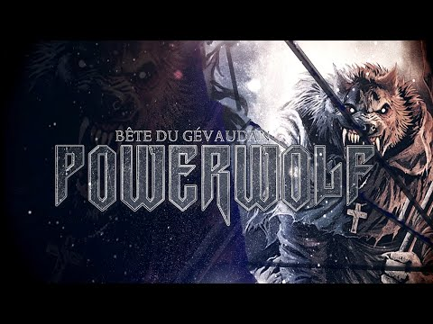 Powerwolf – Bête du Gévaudan – Version Orchestrale