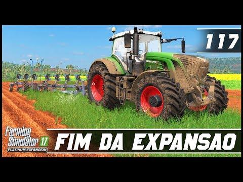 TERMINADO A EXPANSÃO E PRIMEIRO PLANTIO! | FARMING SIMULATOR 17 PLATINUM EDITION #117 | PT-BR |