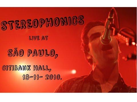Stereophonics - Live At Citibank Hall, São Paulo - Brazil, 2010 (FULL AUDIO)
