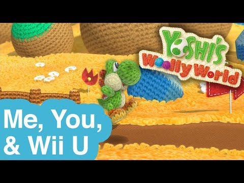 Ashley and Pat Play YOSHI'S WOOLLY WORLD — Me You & Wii U