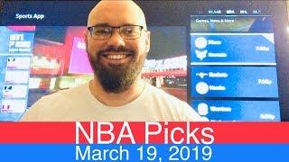 NBA Picks (3-19-19) | Basketball Sports Betting Expert Predictions Video | Vegas | March 19, 2019