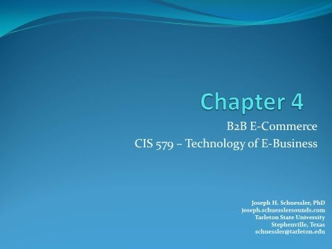BCIS 5379: Chapter 4: B2B E-Commerce