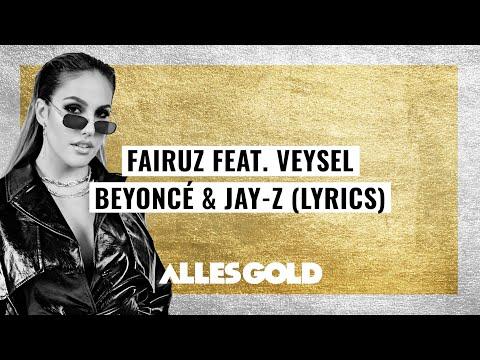 Fairuz feat. Veysel - Beyoncé & Jay-Z (Lyrics)
