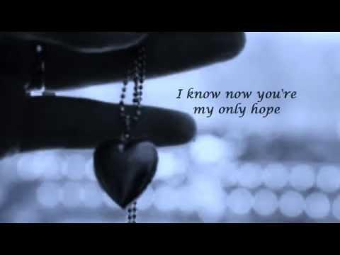 """Only Hope"" -  Mandy Moore  (Lyrics)"