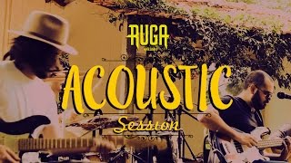 Ruga - Acoustic Session