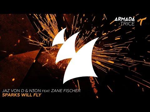 Jaz von D & N3ON feat. Zane Fischer - Sparks Will Fly (Radio Edit)