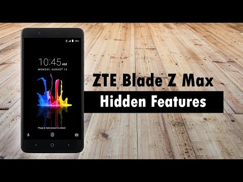 Hidden Features of the ZTE Blade Z Max Pro You Don