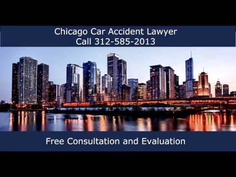 Chicago Car Accident Lawyer Call 312-585-2013