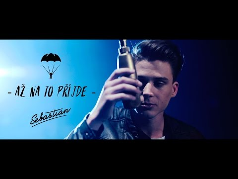 SEBASTIAN -  Až na to přijde (Official Video)