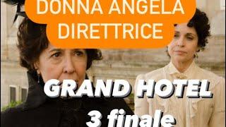 Grand Hotel Intrighi e Passioni Terza stagione: ANDRES CONDANNATO a MORTE, DONNA ANGELA DIRETTRICE